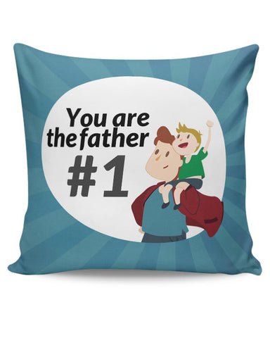 you are the father #1 Cushion Cover Online India