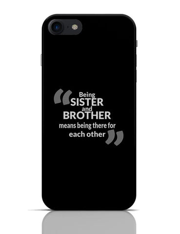 Being Sister And Borther iPhone 7 Covers Cases Online India