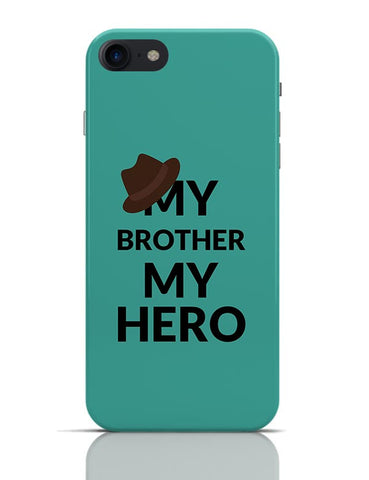 My Brother My Hero iPhone 7 Covers Cases Online India