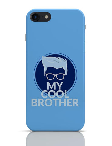 My Cool Brother  iPhone 7 Covers Cases Online India