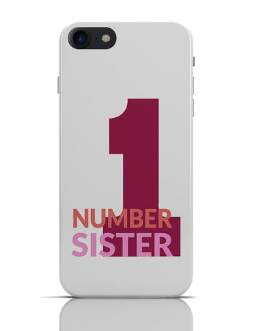 Number One Sister iPhone 7 Covers Cases Online India