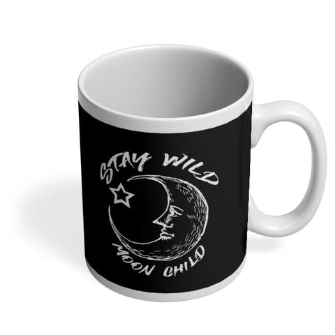 stay wild moon child Coffee Mug Online India