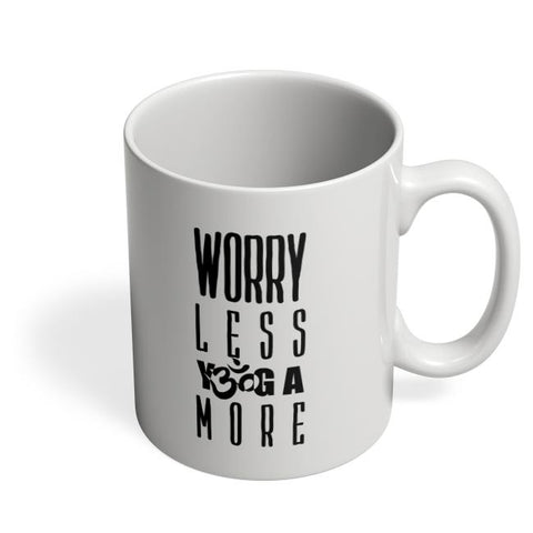 worry less yoga more Coffee Mug Online India