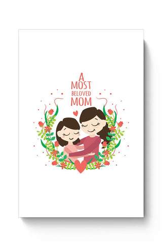 Buy A Most Beloved Mom Mothers Day Special  Poster
