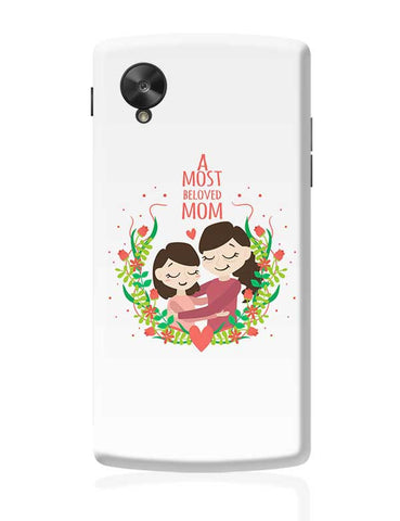 A Most Beloved Mom Mothers Day Special  Google Nexus 5 Covers Cases Online India