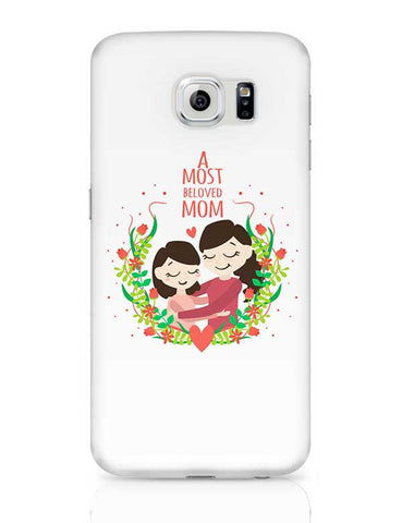 A Most Beloved Mom Mothers Day Special  Samsung Galaxy S6 Covers Cases Online India