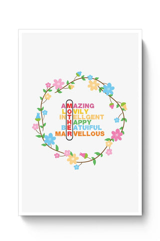 Buy Amazing Lovely Intellgent Happy Beatuiful Marvellous Mother Mothers Day Special  Poster
