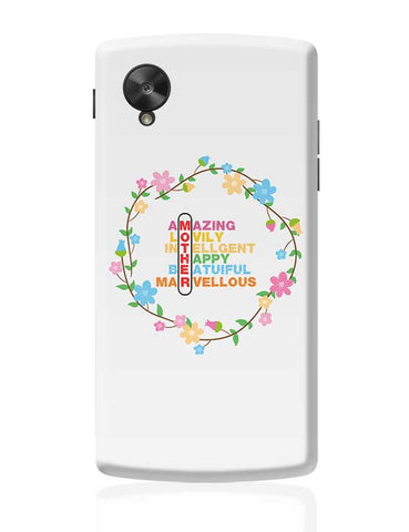 Amazing Lovely Intellgent Happy Beatuiful Marvellous Mother Mothers Day Special  Google Nexus 5 Covers Cases Online India