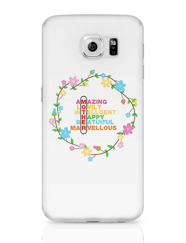 Amazing Lovely Intellgent Happy Beatuiful Marvellous Mother Mothers Day Special  Samsung Galaxy S6 Covers Cases Online India