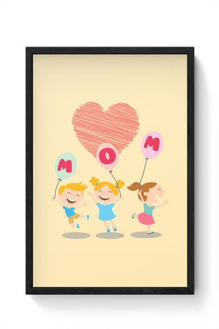 Love Mom Mothers Day Special  Framed Poster Online India
