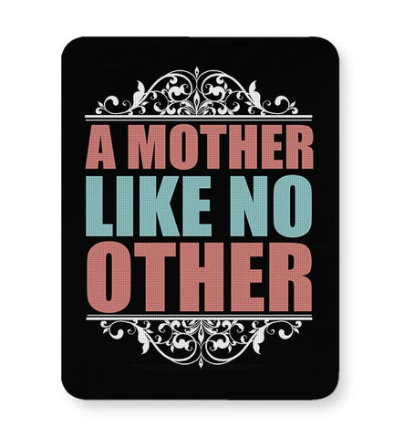 A MOTHER LIKE NO OTHER Mousepad Online India