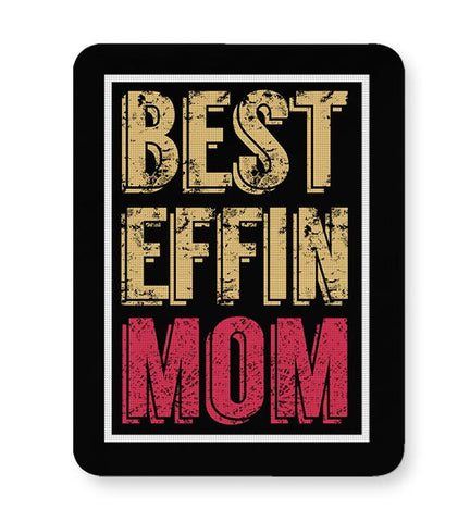 BEST EFFIN MOM Mousepad Online India