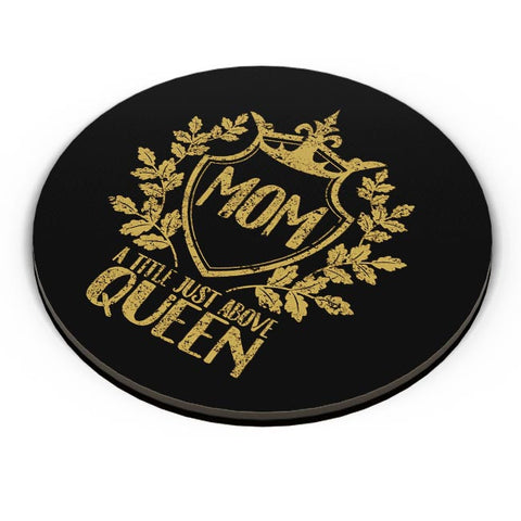 MOM A TITLE JUST ABOVE QUEEN Fridge Magnet Online India