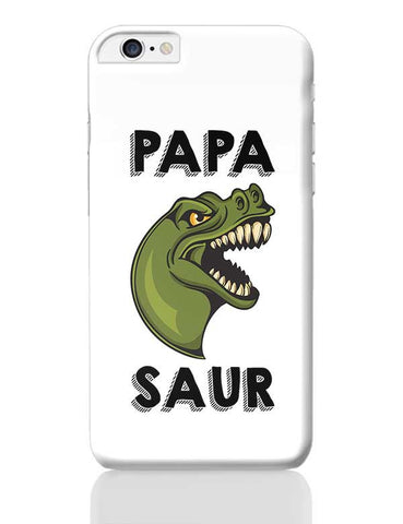 Papa dinosaur iPhone 6 Plus / 6S Plus Covers Cases Online India
