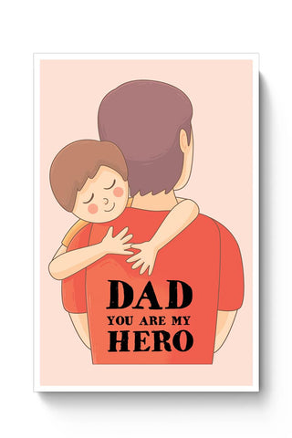 dad you are my hero illustration Poster Online India