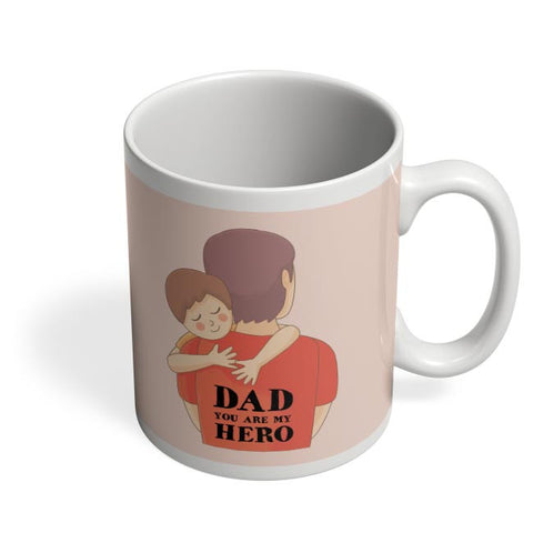 dad you are my hero illustration Coffee Mug Online India