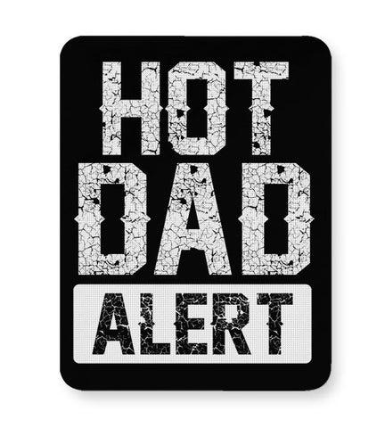 HOT DAD ALERT Mousepad Online India