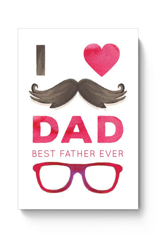 Buy I love dad best father ever illustration Poster