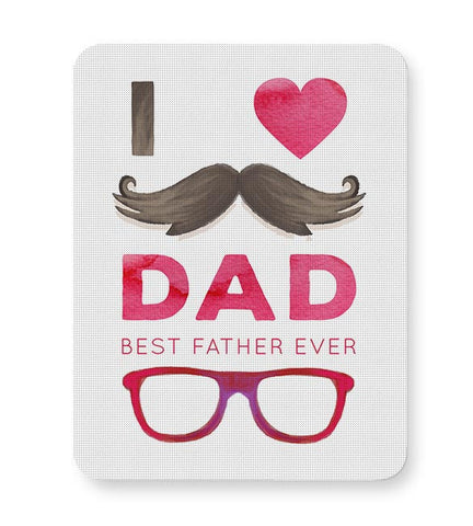 I love dad best father ever illustration Mousepad Online India