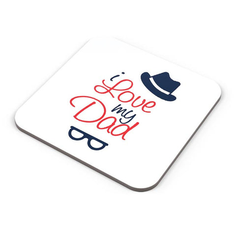 I love my dad illustration Coaster Online India