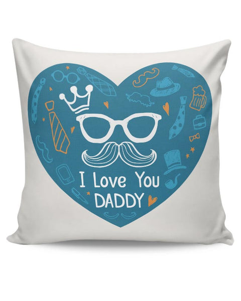 king much i love you daddy illustration Cushion Cover Online India