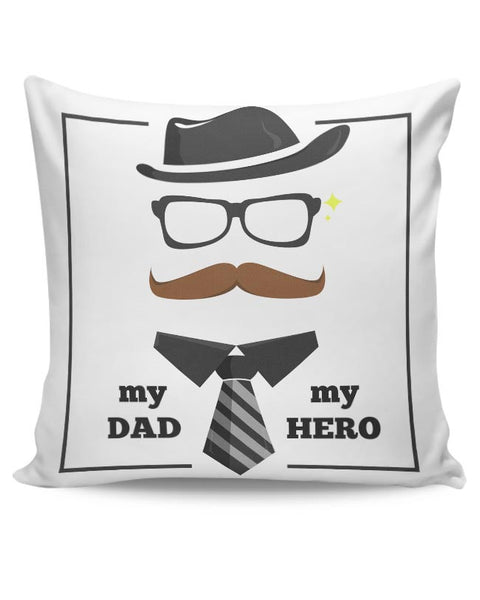 My dad my hero illustration Cushion Cover Online India