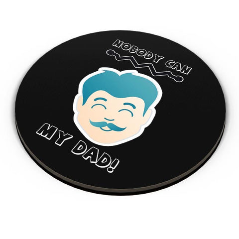 Nobody can my dad illustration Fridge Magnet Online India