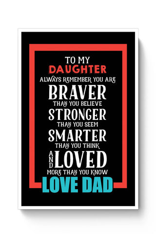 Buy To my daughter love dad Poster