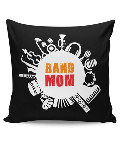 band mom Cushion Cover Online India