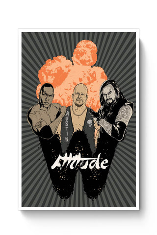 Posters Online | Attitude(Wwe Stars Inspired) Poster Online India | Designed by: RJ Artworks