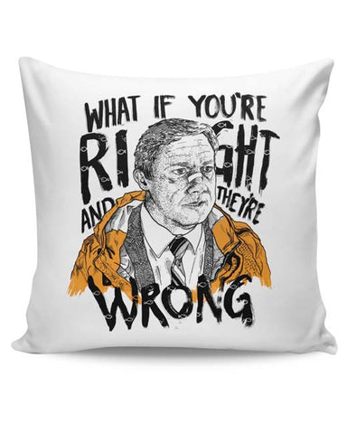 PosterGuy | Fargo What If You're Right And They Are Wrong Cushion Cover Online India
