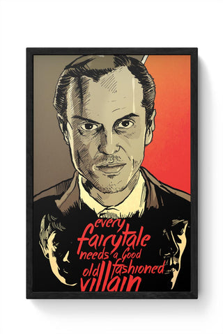 Framed Posters Online India | Every Fairytale Needs A Good Old Fashioned Villain Jim Moriarty Framed Poster Online India