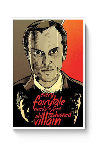 Posters Online | Every Fairytale Needs A Good Old Fashioned Villain Jim Moriarty Poster Online India | Designed by: RJ Artworks