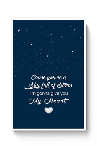 Posters Online | Sky Full Of Stars Poster Online India | Designed by: Arif