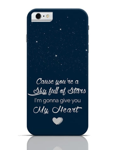iPhone 6/6S Covers & Cases | Sky Full Of Stars iPhone 6 / 6S Case Cover Online India