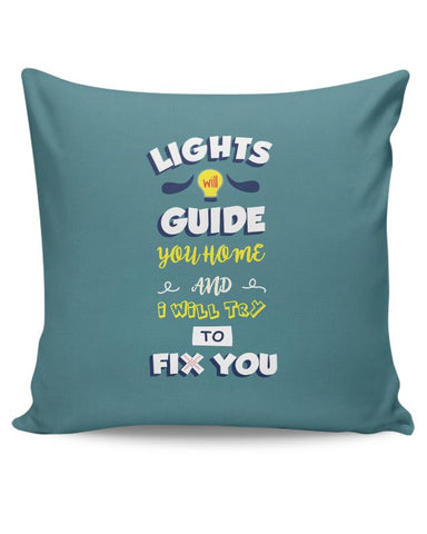 PosterGuy | Fix You Cushion Cover Online India