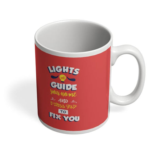 Coffee Mugs Online | Fix You Coffee Mug Online India