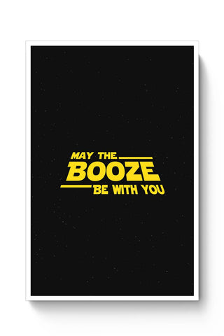 May The Booze Be With You Poster Online India
