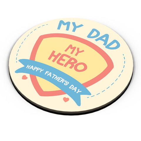 My Dad My Hero Fridge Magnet Online India