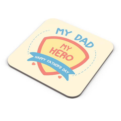 My Dad My Hero Coaster Online India