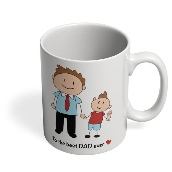 Best Dad Ever Coffee Mug Online India