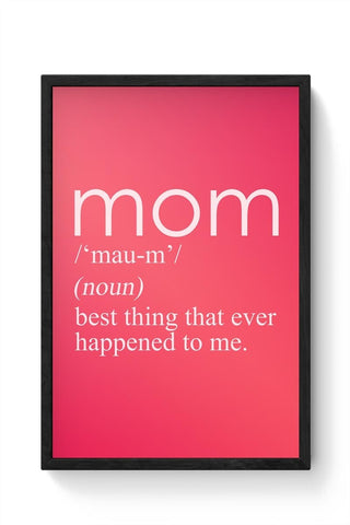 Framed Posters Online India | Mom in the Dictionary Framed Poster Online India