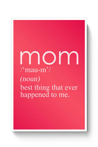 Posters Online | Mom in the Dictionary Poster Online India | Designed by: Virtual Paintings