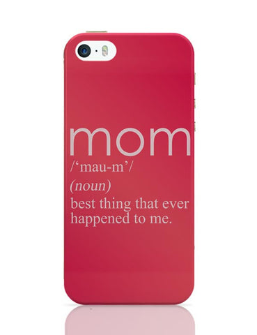 iPhone 5 / 5S Cases & Covers | Mom In The Dictionary iPhone 5 / 5S Case Cover Online India