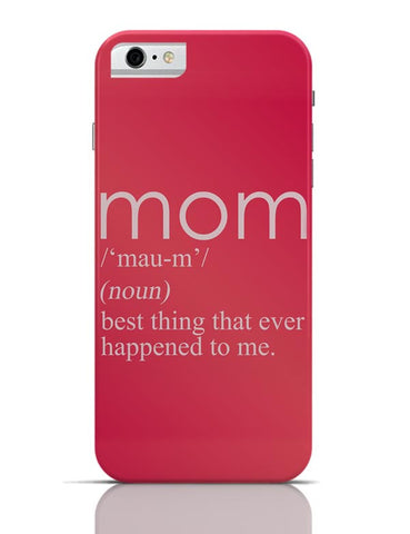 iPhone 6/6S Covers & Cases | Mom In The Dictionary iPhone 6 / 6S Case Cover Online India