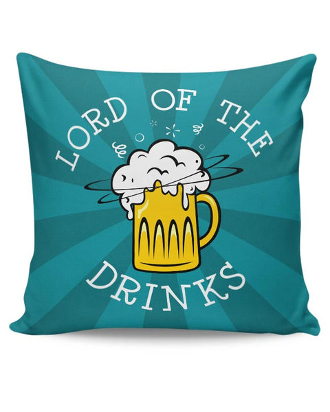 Lord Of The Drinks Cushion Cover Online India