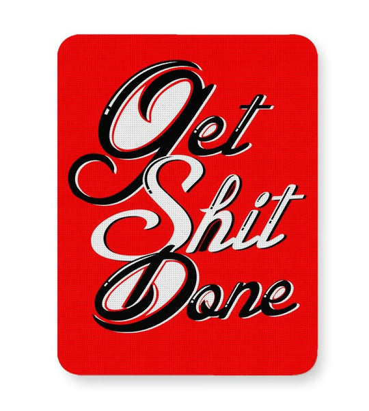 Get Shit Done Mousepad Online India