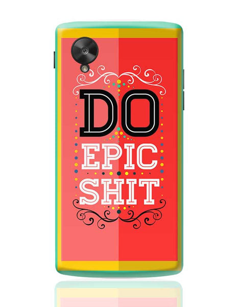 DoEpicShit Google Nexus 5 Covers Cases Online India