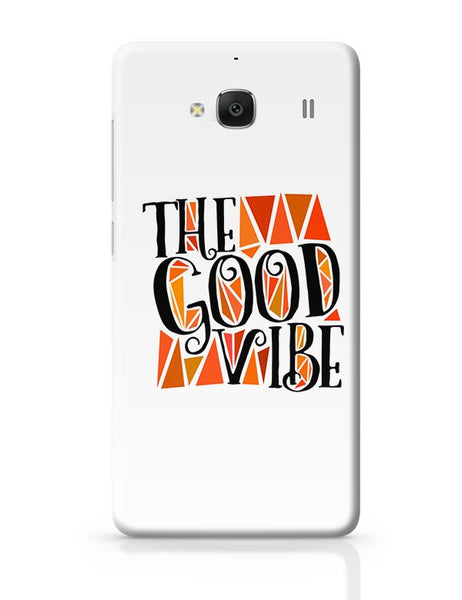 The Good Vibe Redmi 2 / Redmi 2 Prime Covers Cases Online India