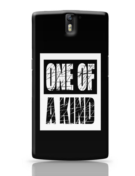 One of a kind OnePlus One Covers Cases Online India